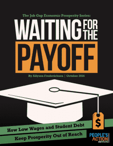 Waiting For the Payoff: How Low Wages and Student Debt Keep Prosperity Out of Reach